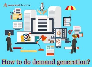 How to do demand generation